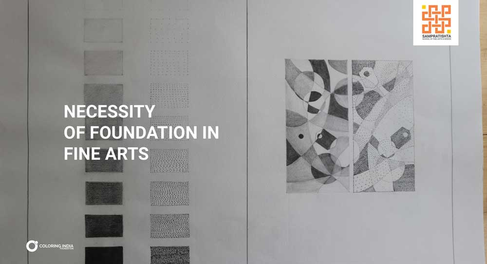 NECESSITY OF FOUNDATION IN ARTS
